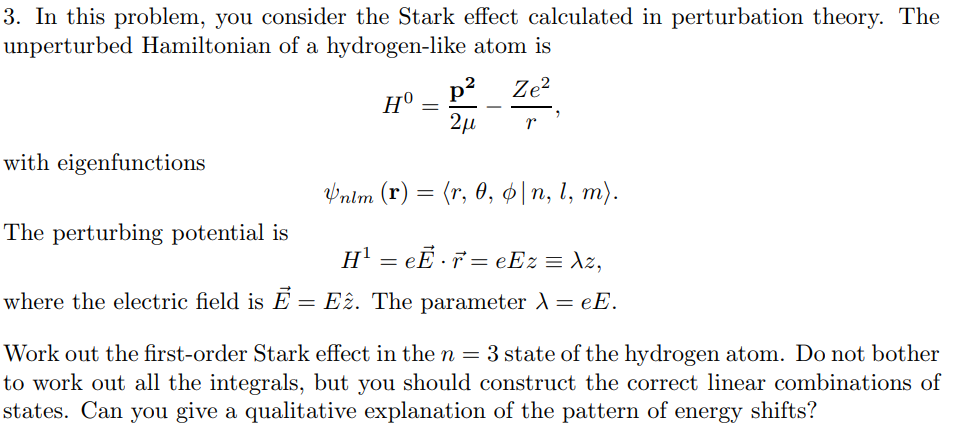 Solved: 3  In This Problem, You Consider The Stark Effect