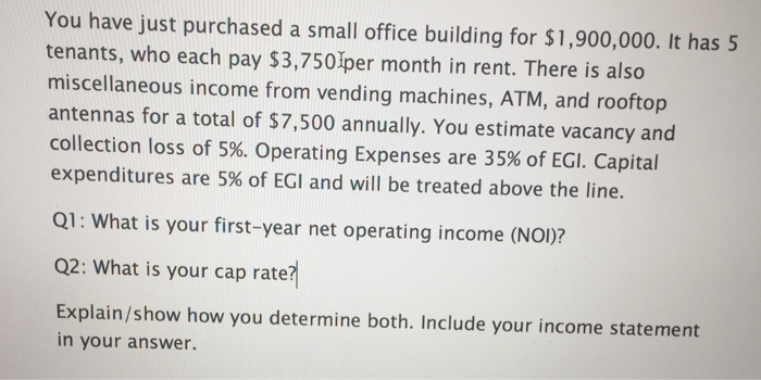 what is a small office. Wonderful Office Question You Have Just Purchased A Small Office Building For 1900000  It Has 5 Tenants Who Each Pay 3 Intended What Is A Small Office