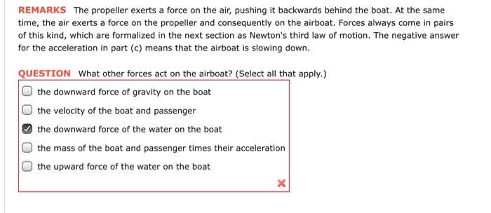Solved: REMARKS The Propeller Exerts A Force On The Air, P