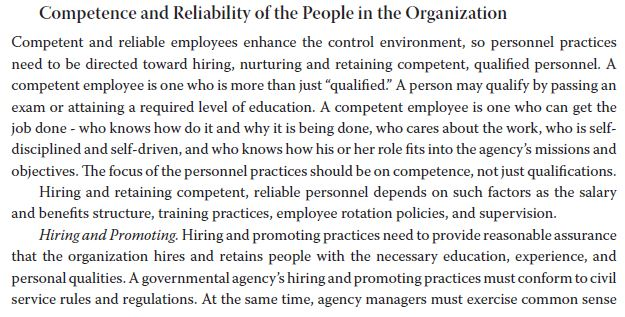 Competence and Reliability of the People in the Organization Competent and reliable employees enhance the control environment