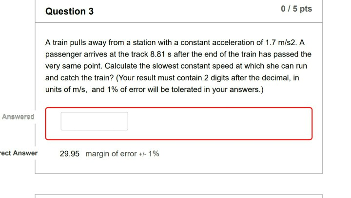 Solved Question 3 05 Pts A Train Pulls Away From A Stati
