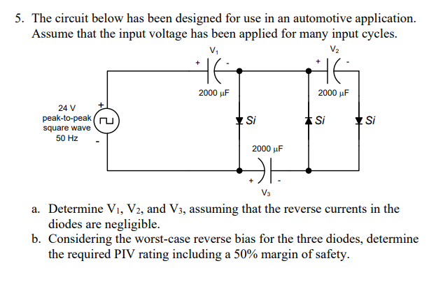 Solved: 5  The Circuit Below Has Been Designed For Use In