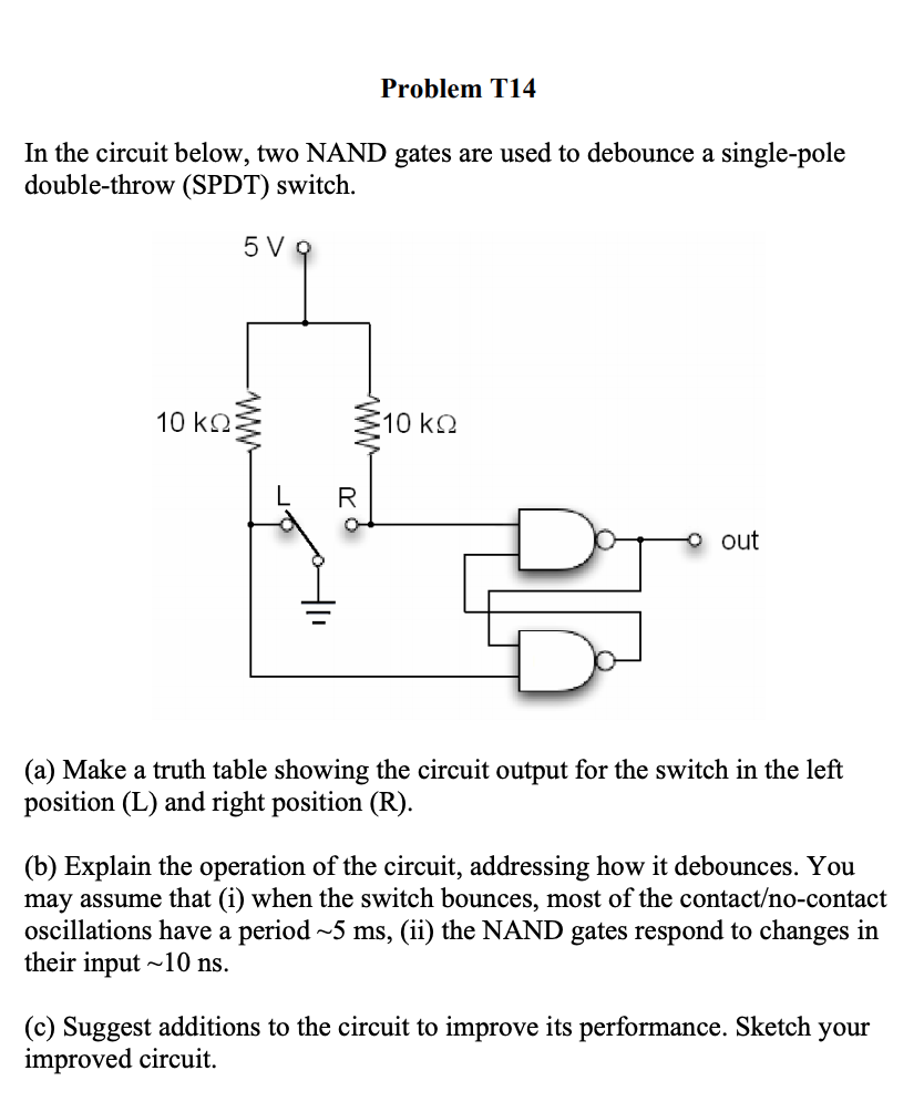 Solved: Problem T14 In The Circuit Below, Two NAND Gates A