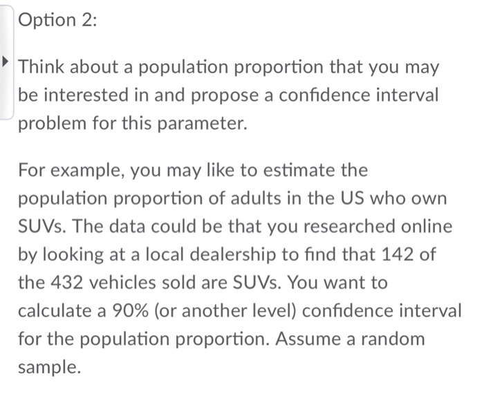 Solved Option 1 Think About A Population Mean That You M