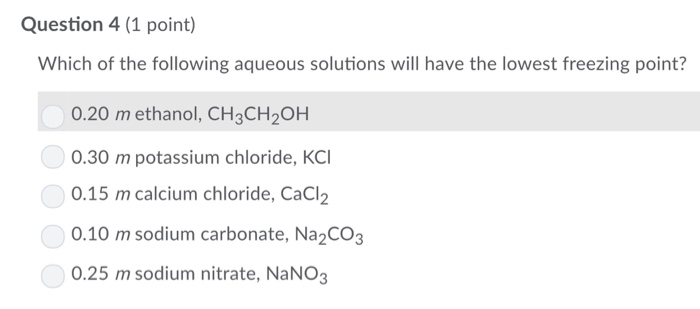Solved: Question 4 (1 Point) Which Of The Following Aqueou ...