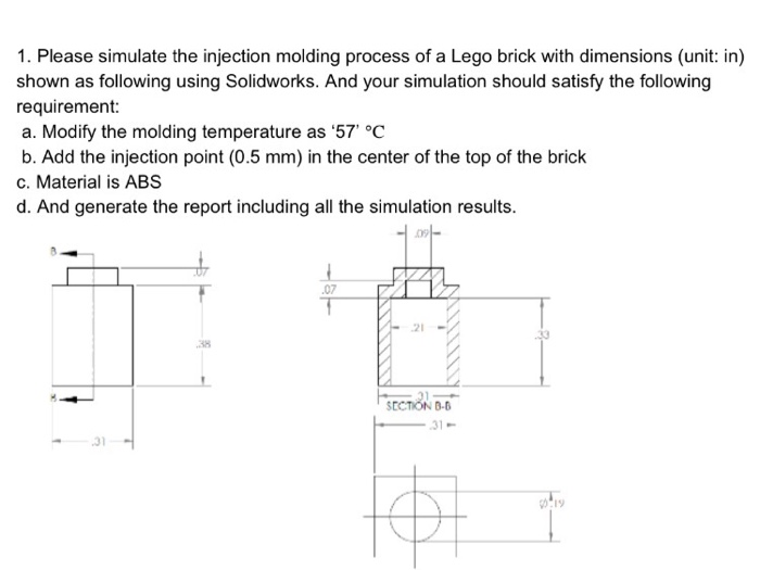 1. Please Simulate The Injection Molding Process O...   Chegg.com