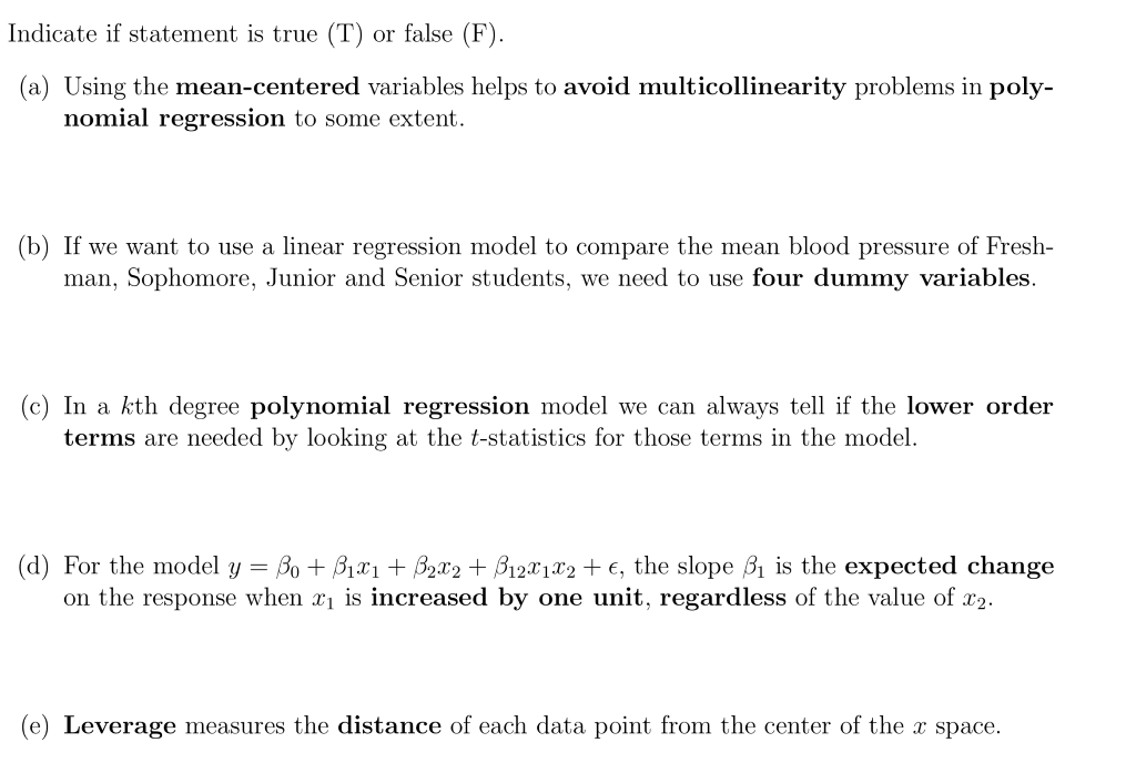 Solved: Indicate If Statement Is True (T) Or False (F) (a