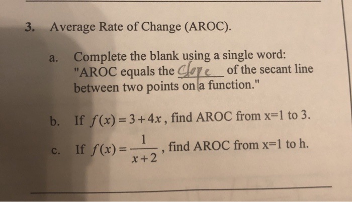 Solved: 3  Average Rate Of Change (AROC) A  Complete The B