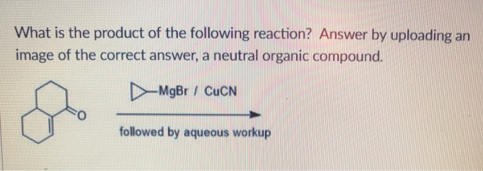 Solved: What Is The Product Of The Following Reaction? Ans