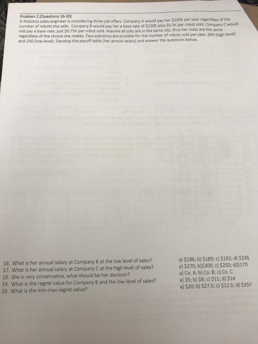 Solved Problem 2 Questions 16 20 A Robotics Sales Engin