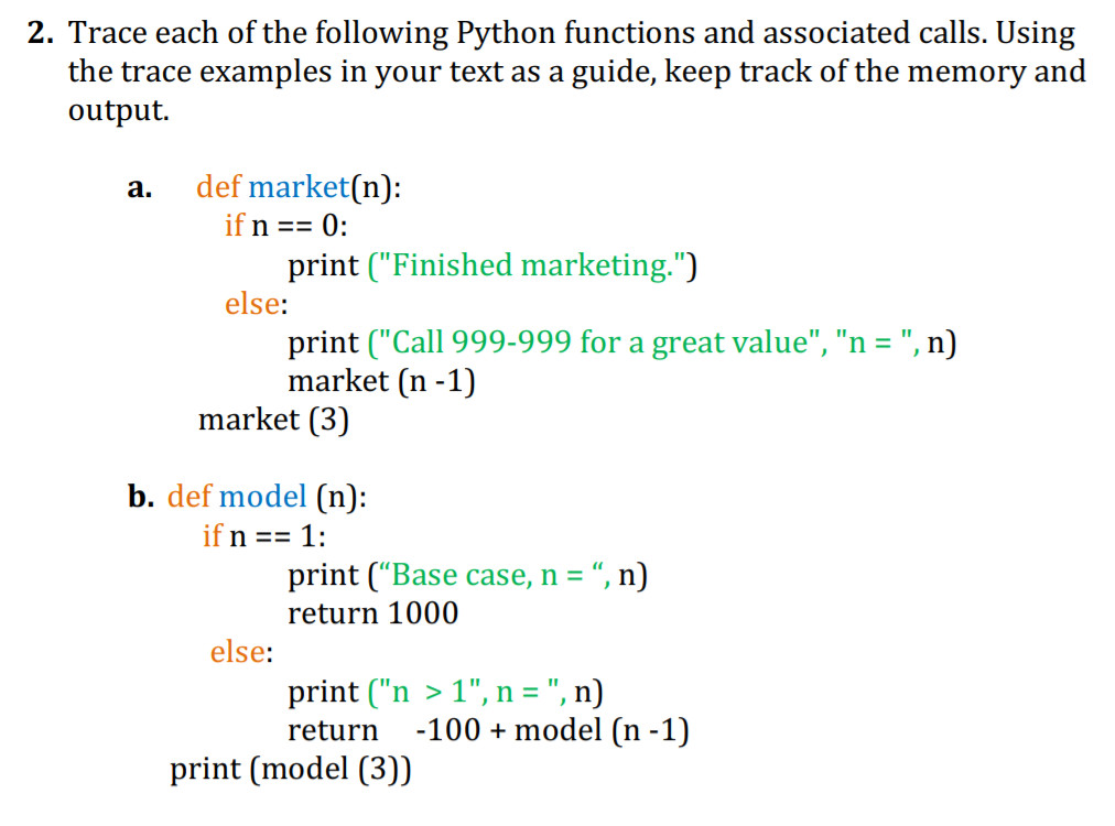 Solved: 2  Trace Each Of The Following Python Functions An