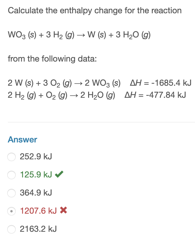 Solved: Calculate The Enthalpy Change For The Reaction WO3 ...