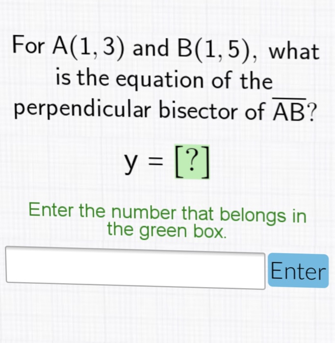 Solved For A13 And B15 What Is The Equation Of The