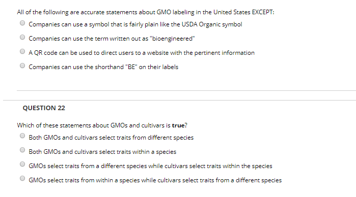 All of the following are accurate statements about GMO labeling in the United States EXCEPT: Companies can use a symbol that