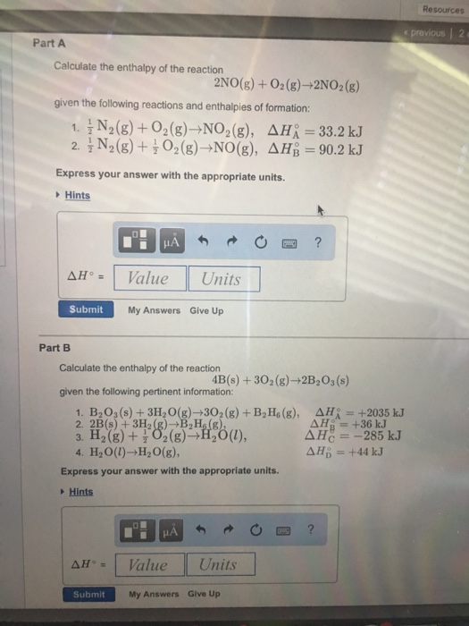 Solved: Calculate The Enthalpy Of The Reaction 2NO(g) + O ...