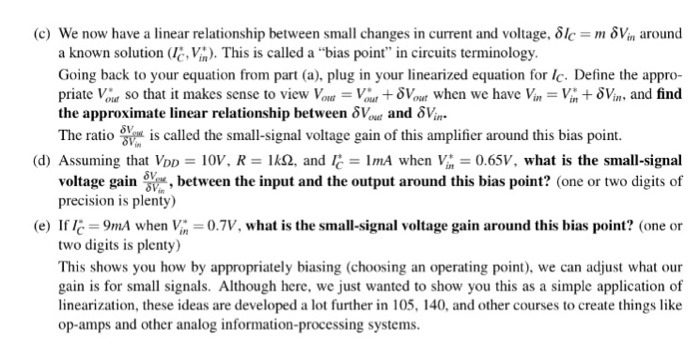 (c) We now have a linear relationship between small changes in current and voltage, δ1c m δν.n around a known solution (le, V