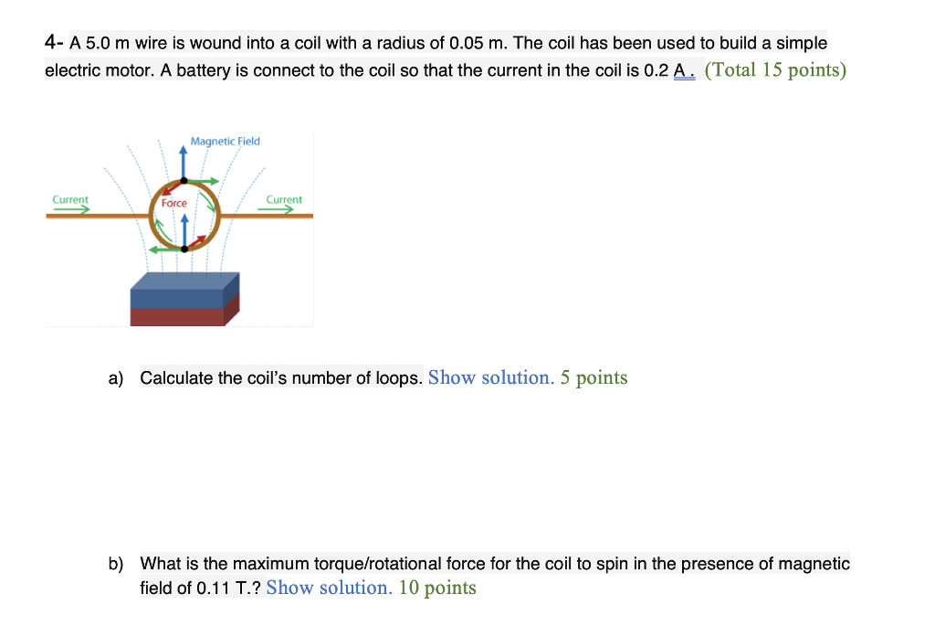 Solved: A 5 0 M Wire Is Wound Into A Coil With A Radius Of