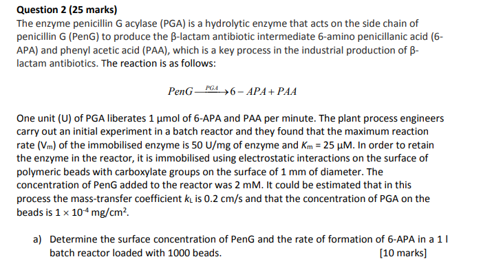 question 2 25 marks the enzyme penicillin g acyl chegg com