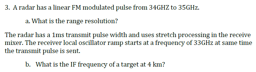 Solved: 3  A Radar Has A Linear FM Modulated Pulse From 34