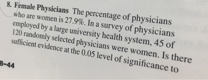 Solved: The Percentage Of Physicians Who Are Women Is 27 9