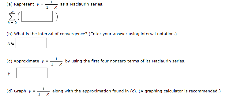 Solved: As A Maclaurin Series  1-X K-o (b) What Is The Int