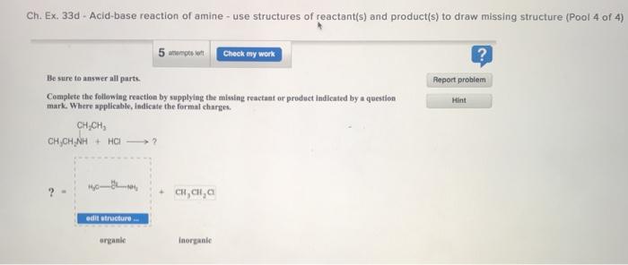 Solved: Ch  Ex  33d Acid-base Reaction Of Amine - Use Stru
