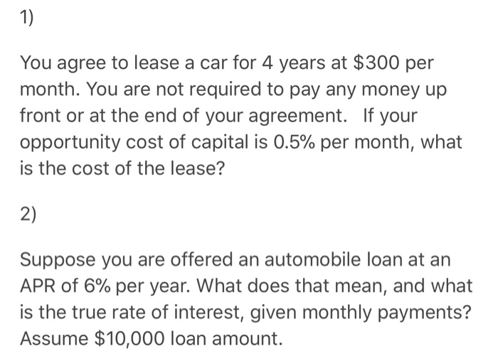 661bdd4e4c Solved  1) You Agree To Lease A Car For 4 Years At  300 Pe ...
