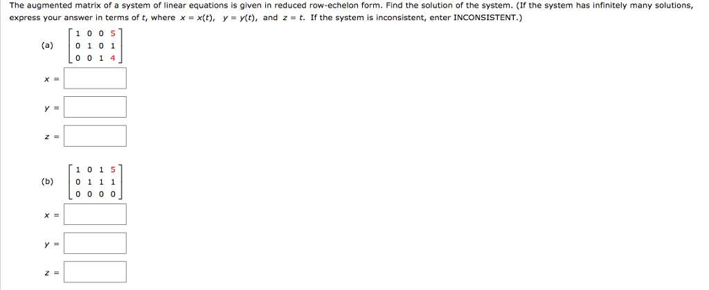 Solved: The Augmented Matrix Of A System Of Linear Equatio... | Chegg.com