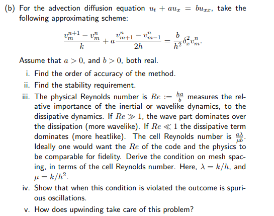 b) For The Advection Diffusion Equation Ut + Au B    | Chegg com