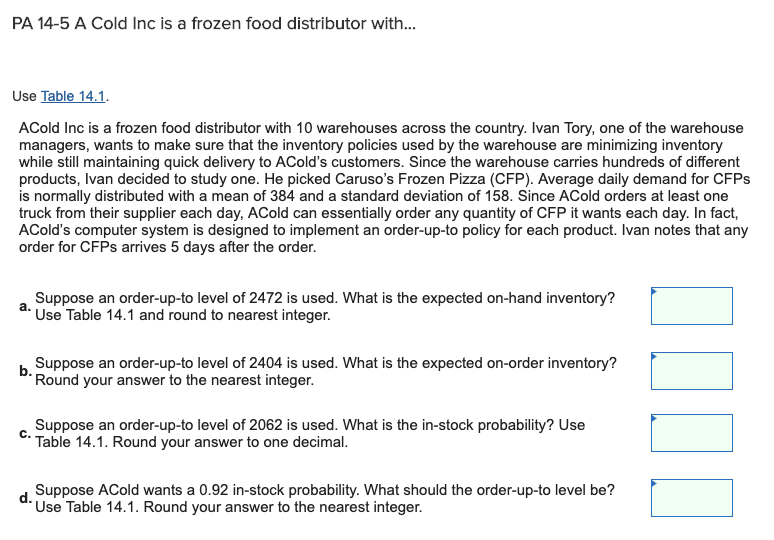 PA 14-5 A Cold Inc Is A Frozen Food Distributor Wi    | Chegg com