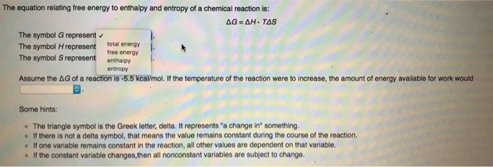 Solved The Equation Relating Free Energy To Enthalpy And