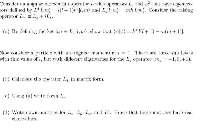 Solved: Quantum Mechanics: Show Full Working To Help Me Un