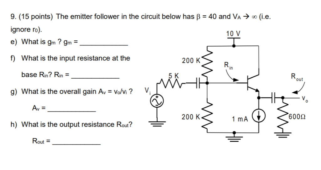 What Is Gm >> Solved 9 15 Points The Emitter Follower In The Circuit
