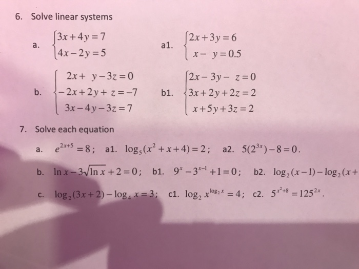 Solved 6 Solve Linear Systems 3x 4y7 4x 2y 5 2x3y