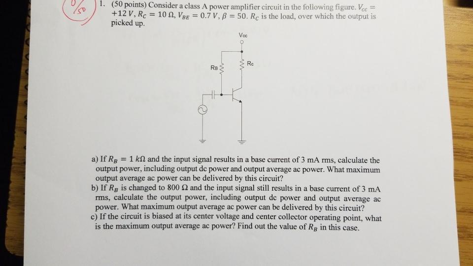 Solved: (50 Points) Consider A Class A Power Amplifier Cir