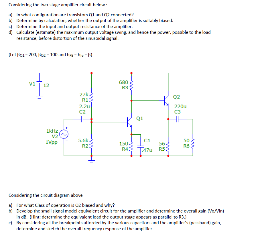 Solved Considering The Two Stage Amplifier Circuit Below Class D Diagram A B C