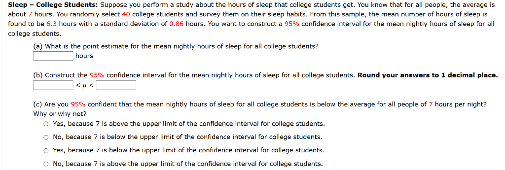 Sleep College Students Suppose You Perform A Study About The Hours Of Sleep That College