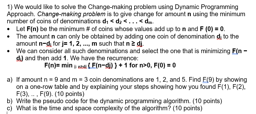 Solved: 1) We Would Like To Solve The Change-making Proble