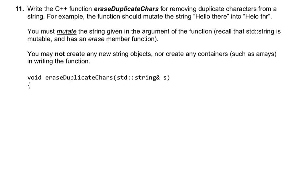 Solved: 11  Write The C++ Function EraseDuplicateChars For