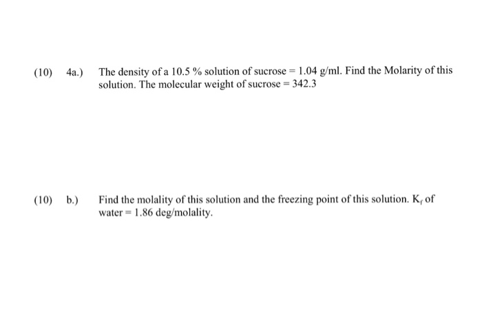 Solved: The Density Of A 10 5% Solution Of Sucrose = 1 04