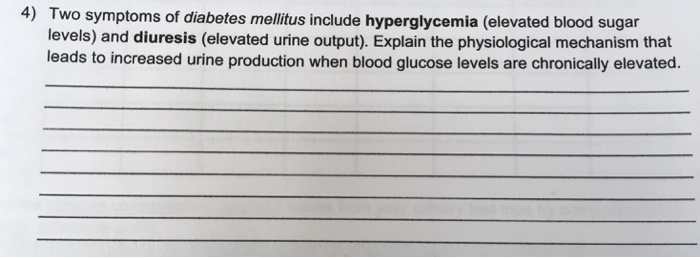 Solved: 4) Two Symptoms Of Diabetes Mellitus Include Hyper