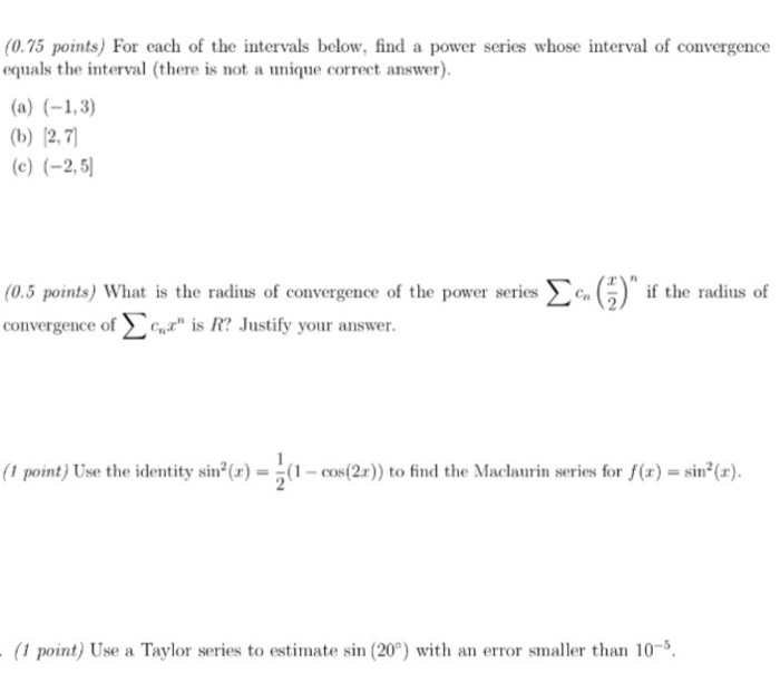 Solved: (0 75 Points) For Each Of The Intervals Below, Fin