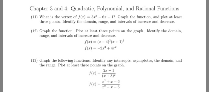 Solved: Chapter 3 And 4: Quadratic, Polynomial, And Ration