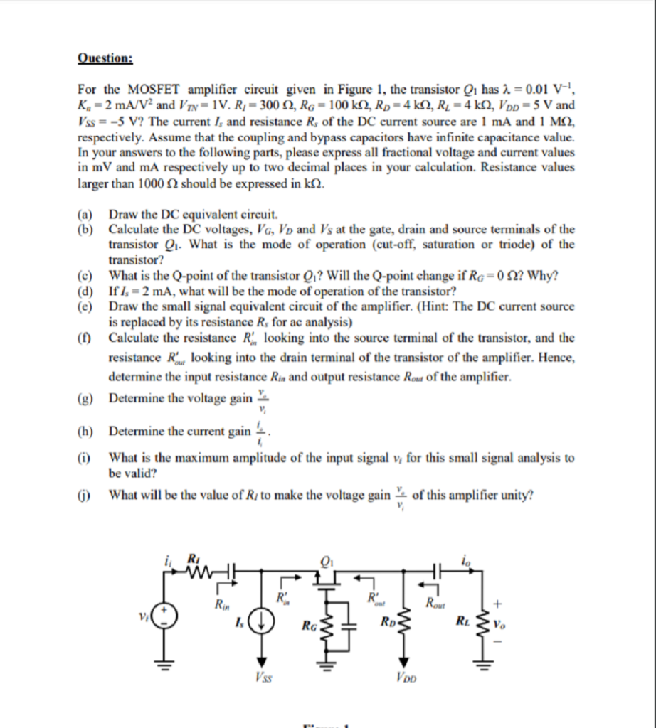 Solved: For The MOSFET Amplifier Circuit Given In Figure 1
