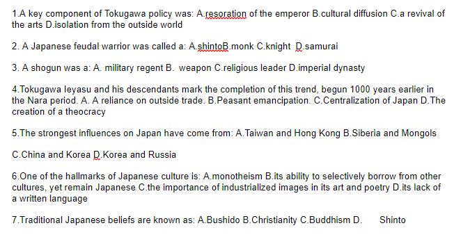 Solved: 1 A Key Component Of Tokugawa Policy Was: A resora