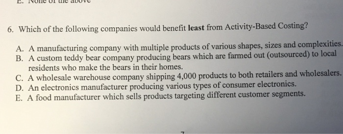 Solved: 6  Which Of The Following Companies Would Benefit