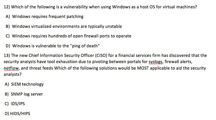 Solved: 12) Which Of The Following Is A Vulnerability When