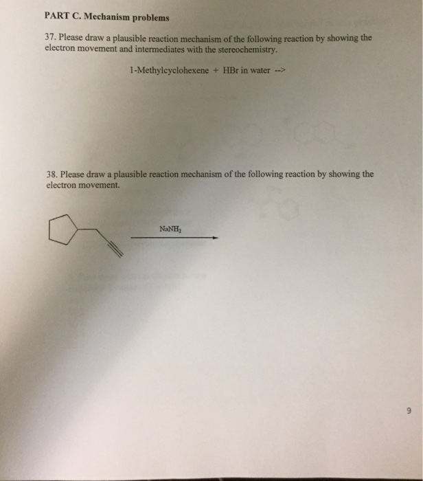 Chemistry archive march 17 2018 chegg 1 answer part c mechanism problems 37 please draw a plausible reaction mechanism of the following fandeluxe Choice Image