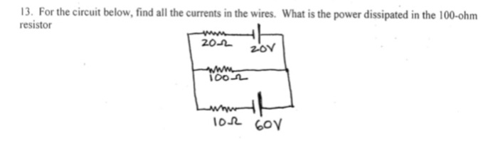 Solved: 13. For The Circuit Below, Find All The Currents I ... on