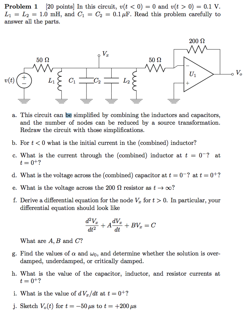 Solved Problem 1 20 Points In This Circuit Vt 0 A Capacitor Simplification